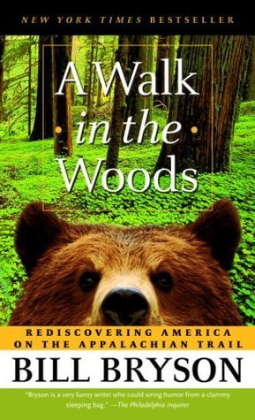 Hiking Books: A Walk In The Woods book cover.