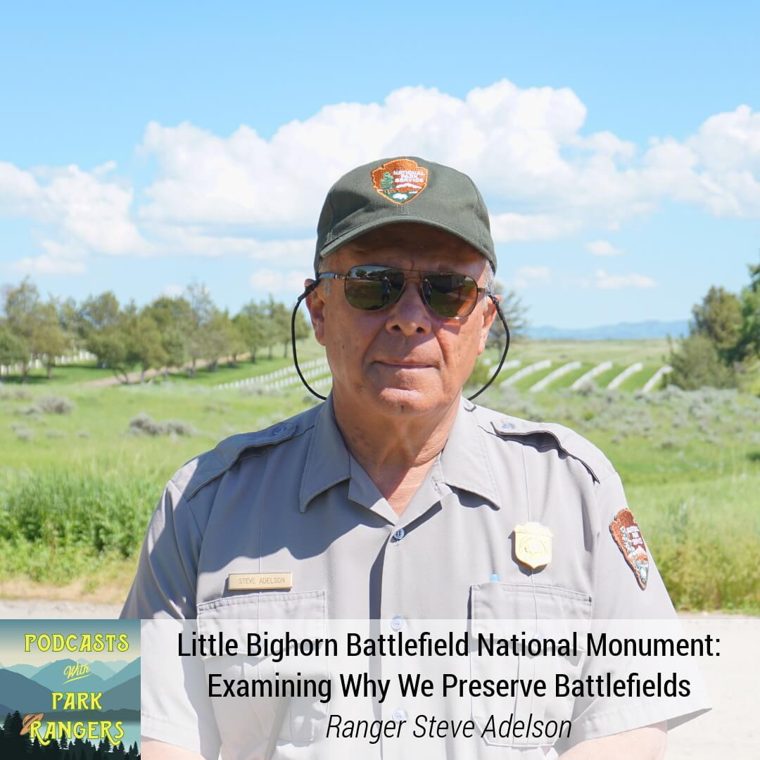 Little Bighorn Battlefield NM: Examining Why We Preserve Battlefields - Ranger Steve Adelson