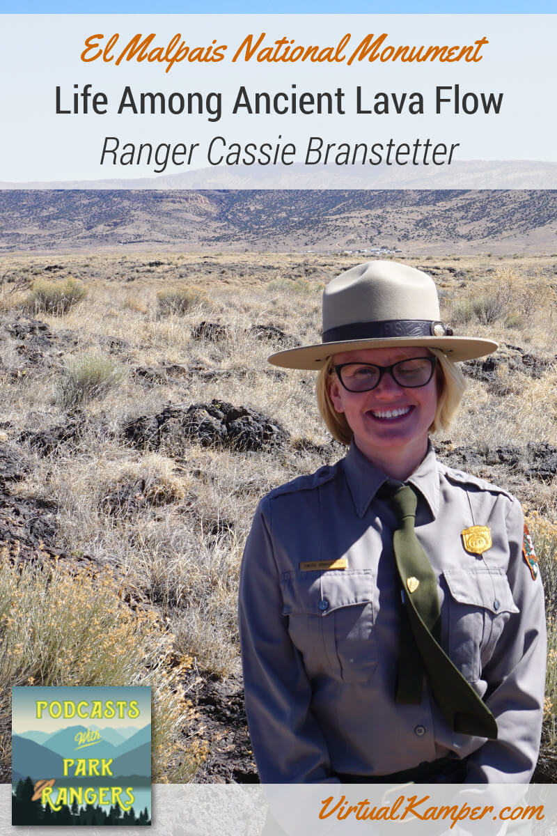 Ranger Cassie Branstetter is eager to chat with us about El Malpais National Monument. We cover lava tubes, ancient lava flows and human history in this unique National Monument. Click through to listen to this episode of Podcasts with Park Rangers.