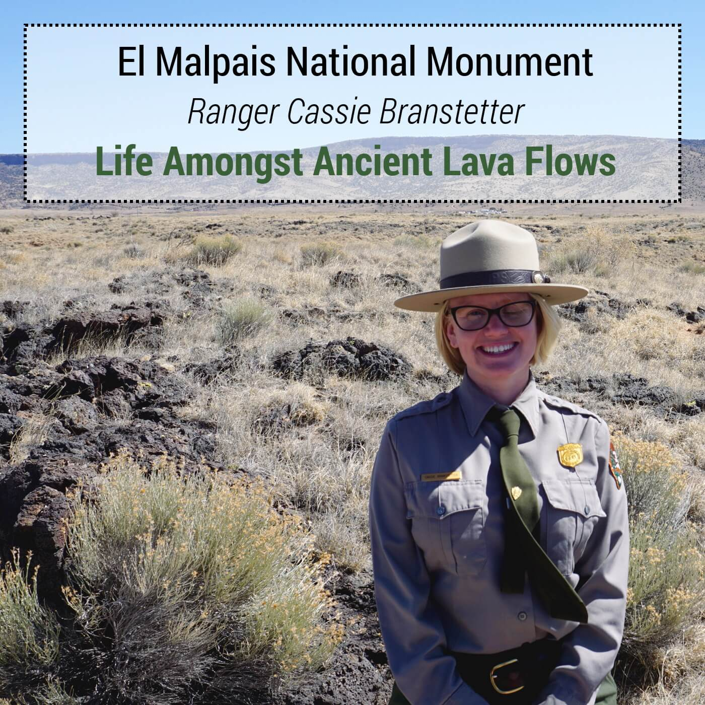 El Malpais National Monument - Ranger Cassie Branstetter - Life Amongst Ancient Lava Flows