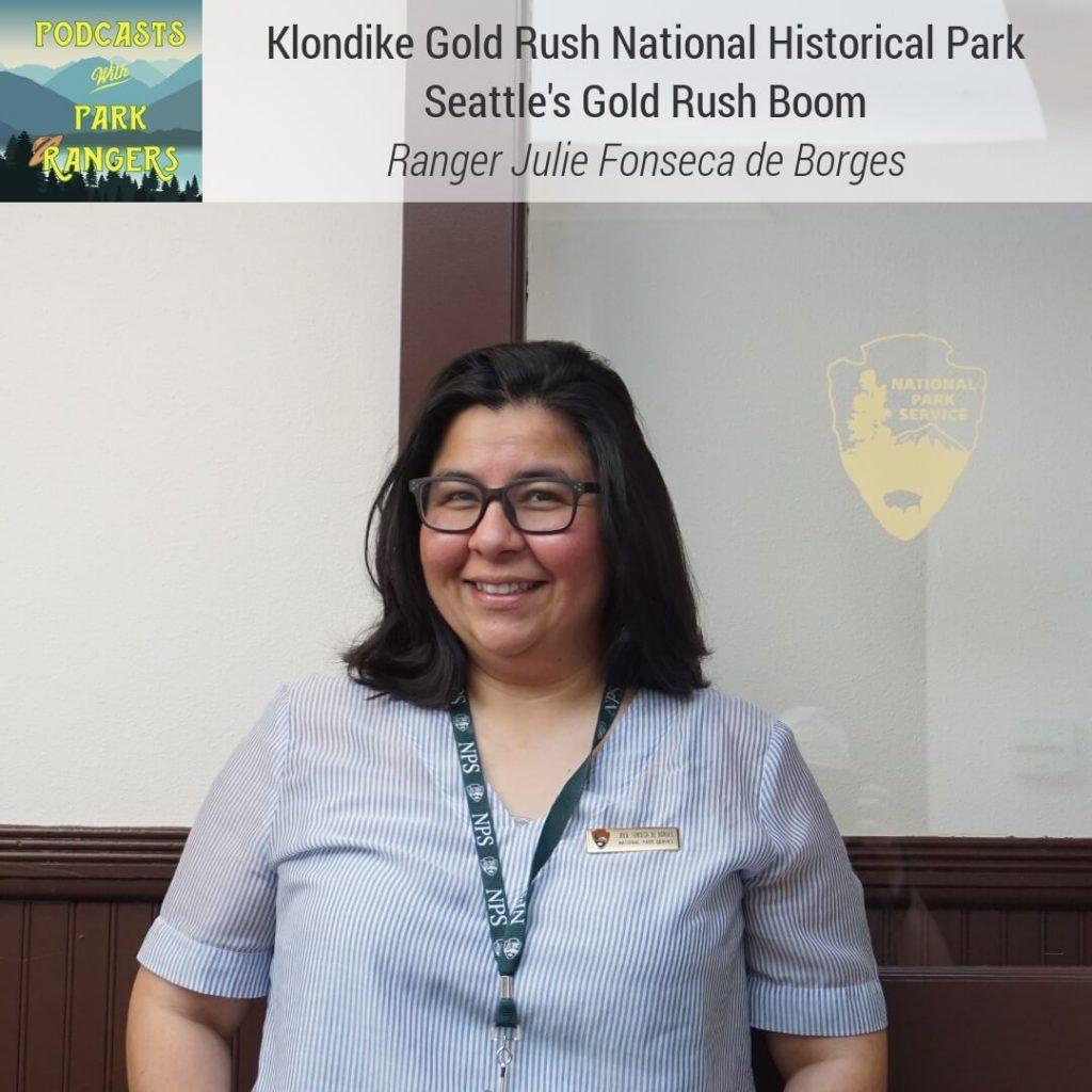 Klondike Gold Rush National Historical Park: Seattle's Gold Rush Boom - Ranger Julie Fonseca de Borges