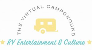 The Virtual Campground - RV Entertainment and Culture