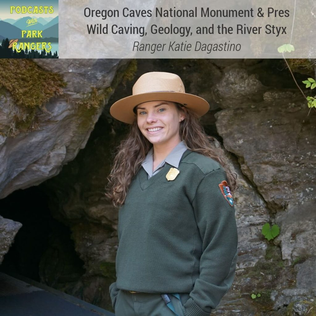 Oregon Caves NM: Wild Caving, Geology, and the River Styx - Ranger Katie Dagastino