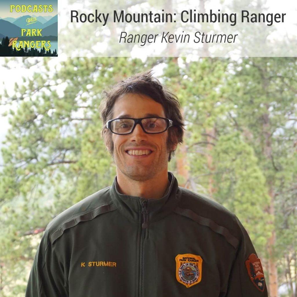 Rocky Mountain: Climbing Ranger - Ranger Kevin Sturmer