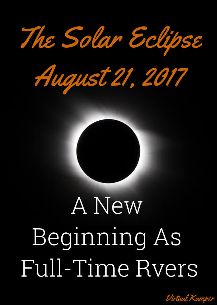Solar Eclipse 2017: A New Beginning As Full-Time RVers