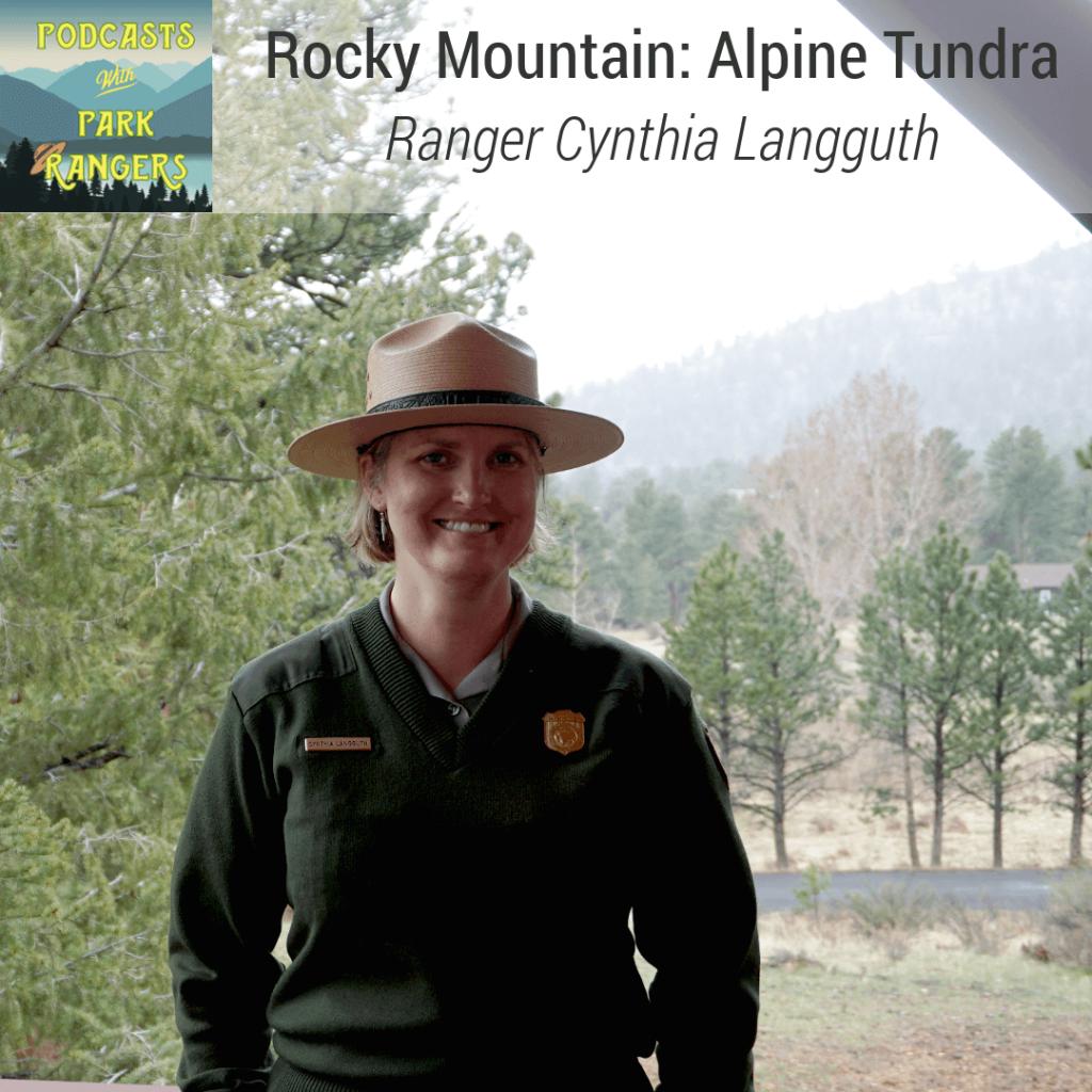 Rocky Mountain: Alpine Tundra - Ranger Cynthia Langguth